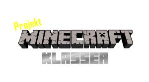Projekt minecraftklasser